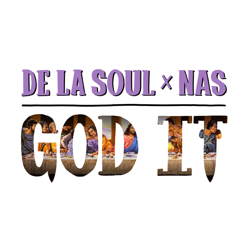 DeLaSoul feat Nas-God It (unedited 2015)